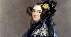 10 Curiosidades sobre a vida e os feitos de Ada Lovelace